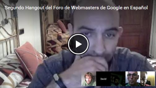 Hangout del Foro de Webmasters de Google en Español